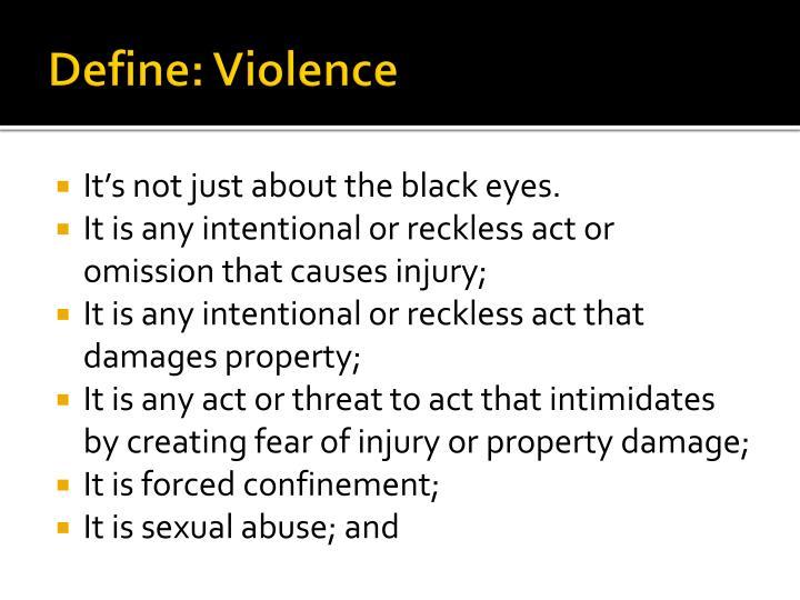 Define: Violence