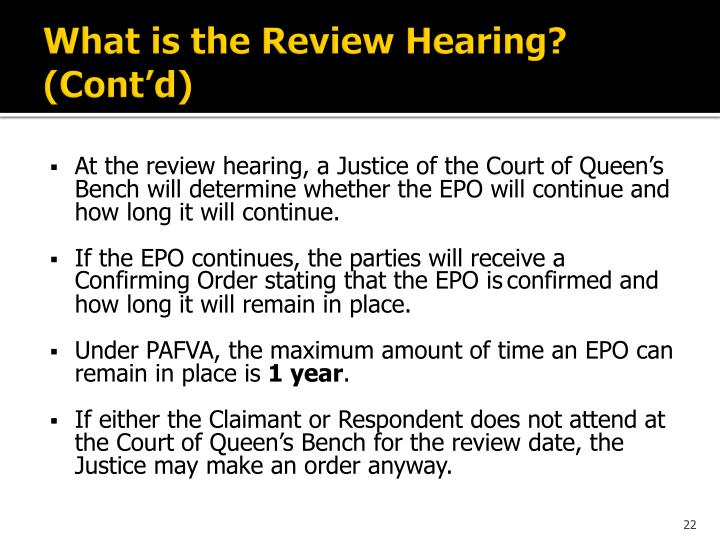 What is the Review Hearing? (Cont'd)