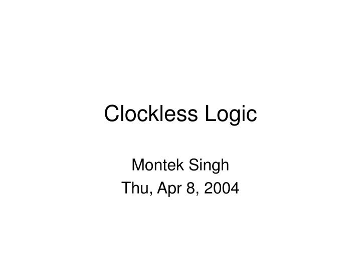 clockless logic n.