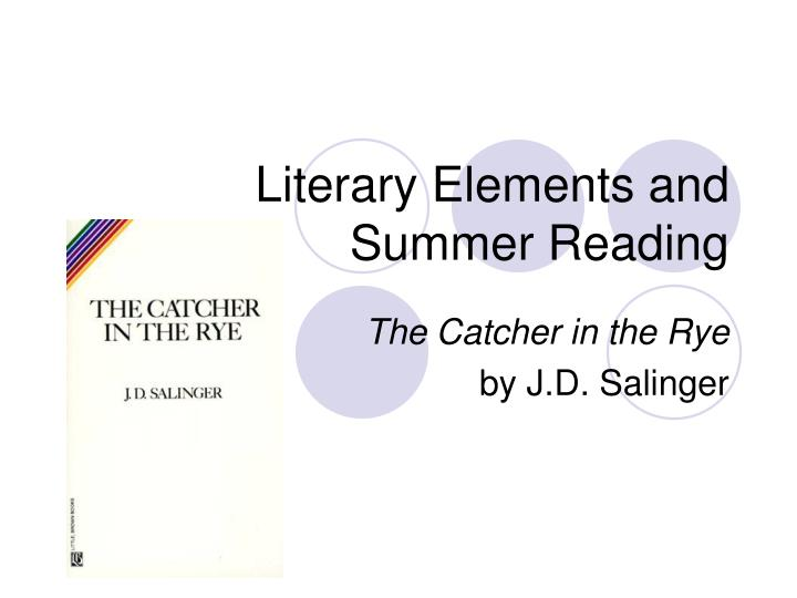 literary elements and summer reading n.
