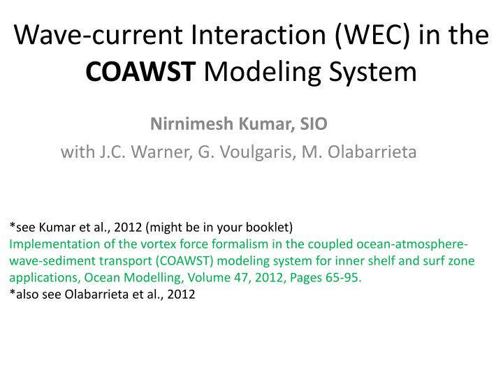 wave current interaction wec in the coawst modeling system n.