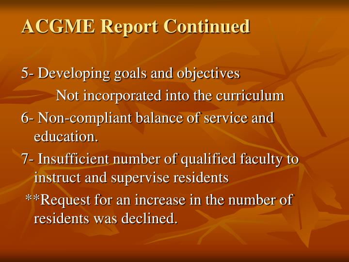 ACGME Report Continued