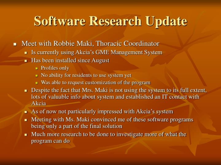 Software Research Update