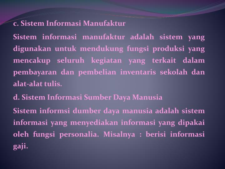 c.Sistem Informasi Manufaktur