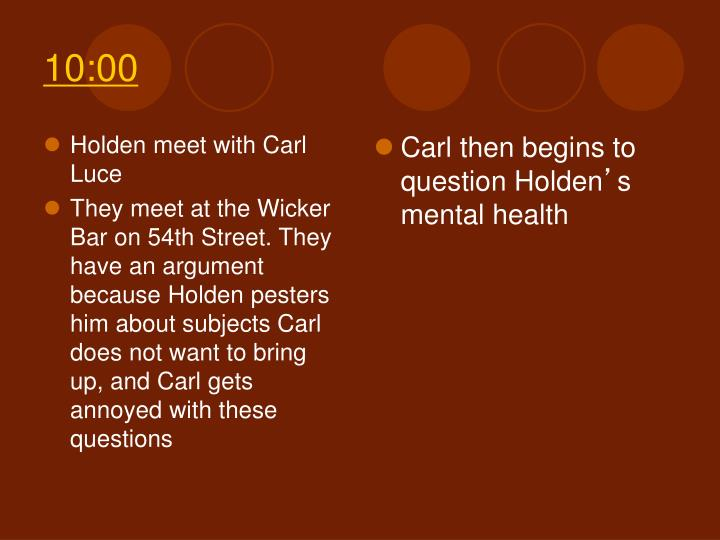 Holden meet with Carl Luce