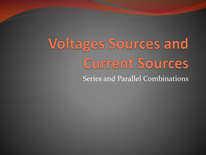 voltages sources and current sources n.