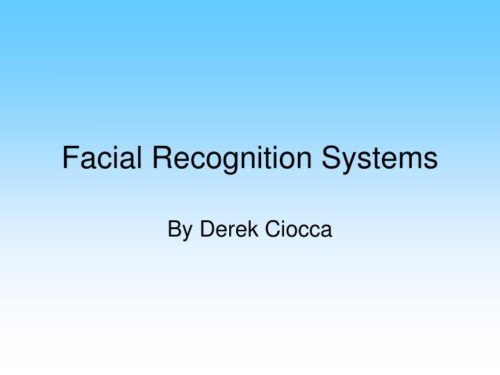 facial recognition systems n.