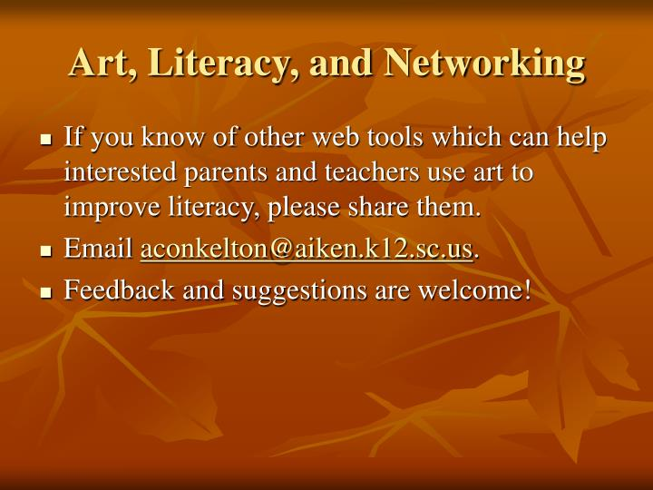 Art, Literacy, and Networking