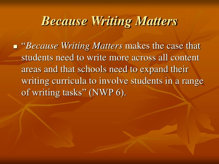Because Writing Matters
