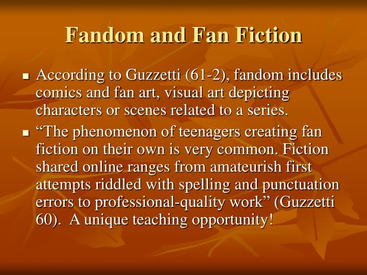 Fandom and Fan Fiction