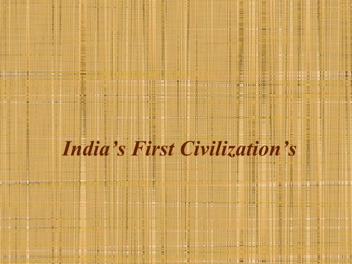 india s first civilization s n.