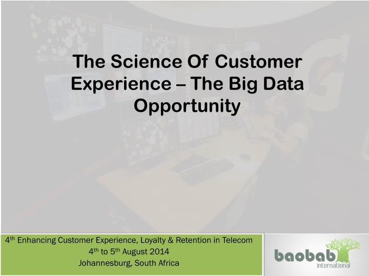 the science of customer experience the big data opportunity n.