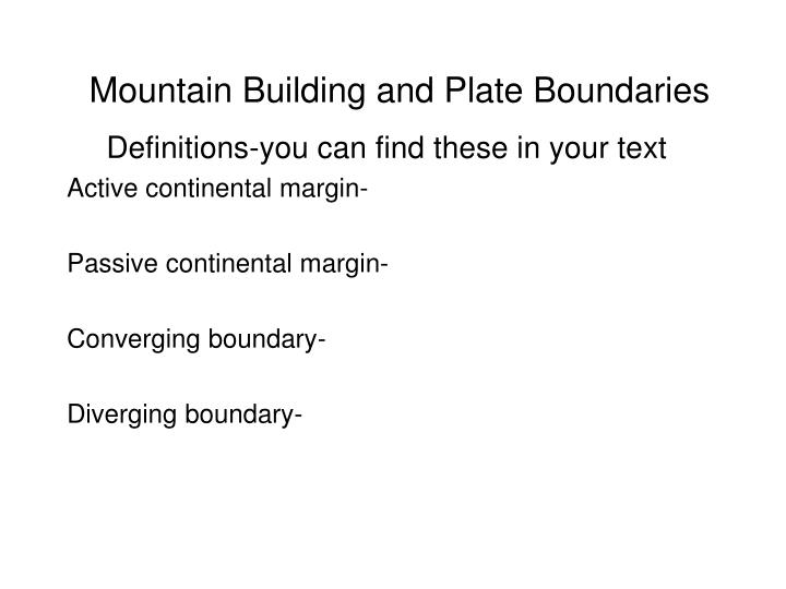 mountain building and plate boundaries n.