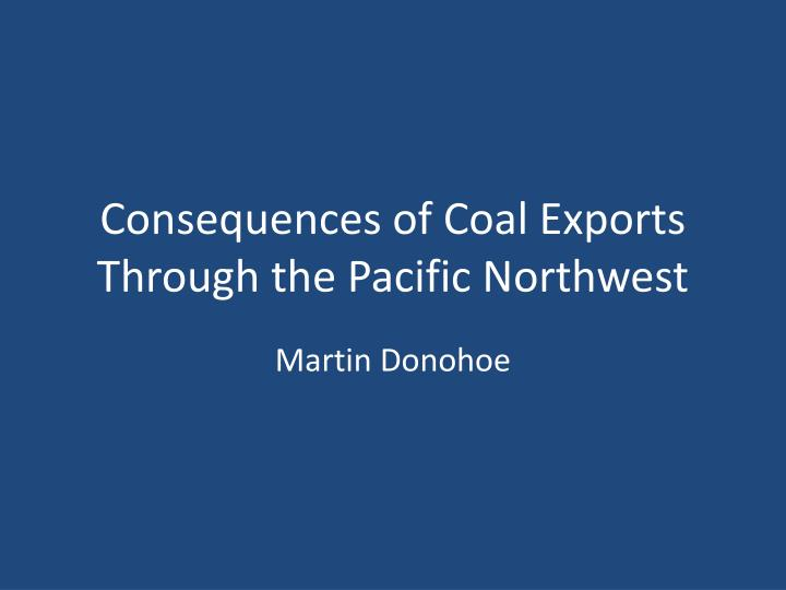 consequences of coal exports through the pacific northwest n.