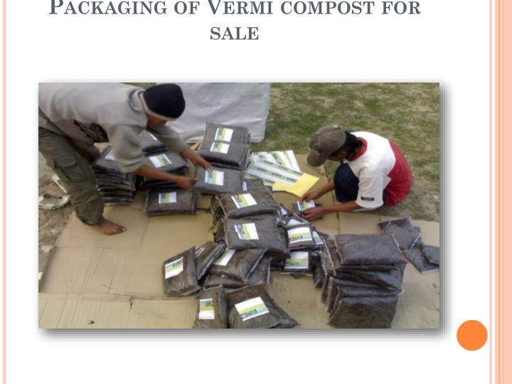 Packaging of