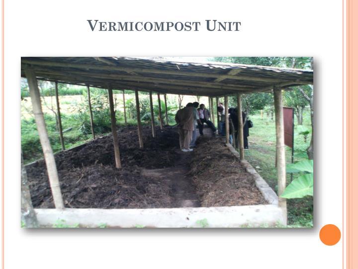 Vermicompost unit