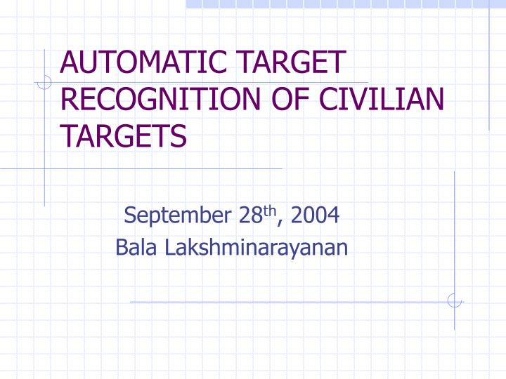 automatic target recognition of civilian targets n.
