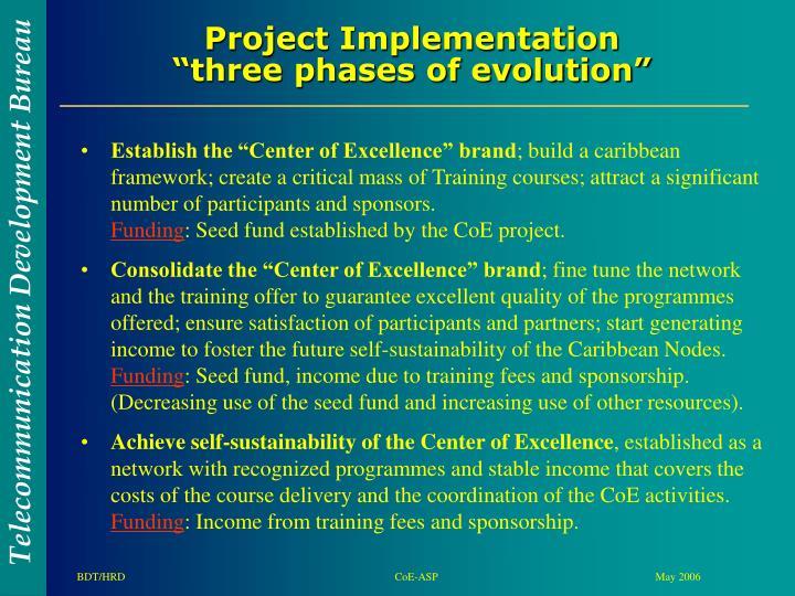 "Establish the ""Center of Excellence"" brand"