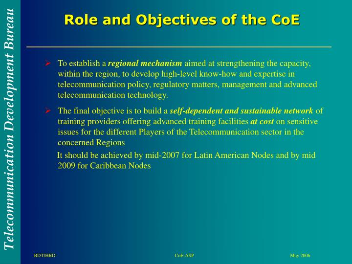 Role and objectives of the coe