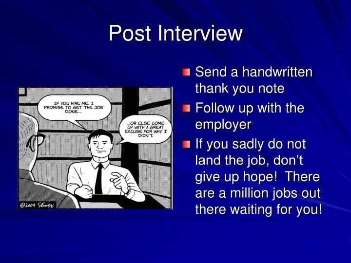 Post Interview
