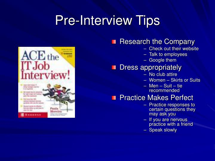 Pre interview tips