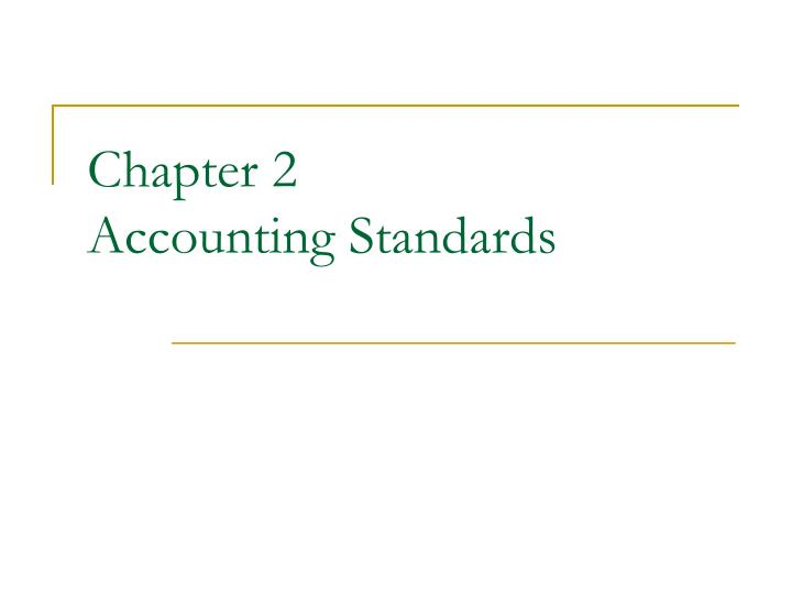 chapter 2 accounting standards n.