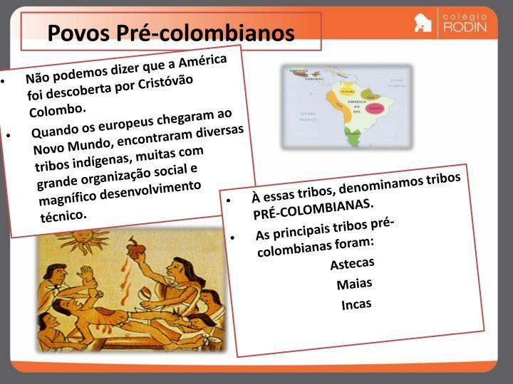 Povos pr colombianos