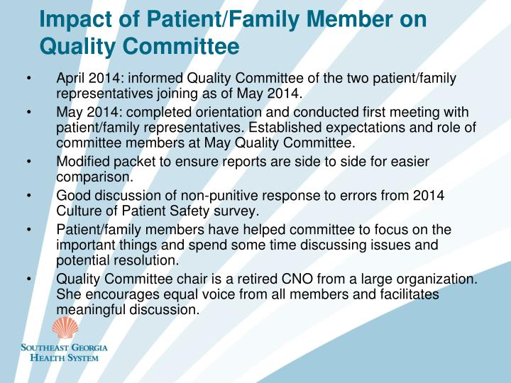 Impact of Patient/Family Member on Quality Committee