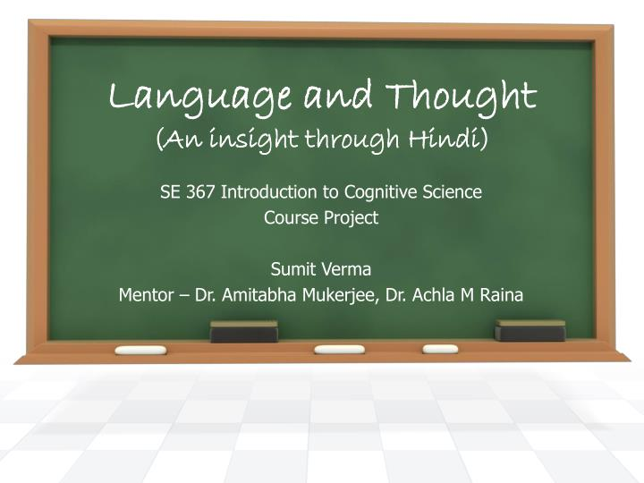language and thought an insight through hindi n.