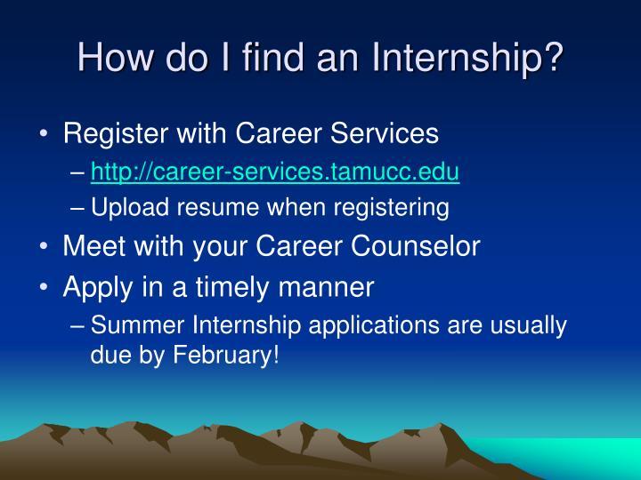 How do I find an Internship?