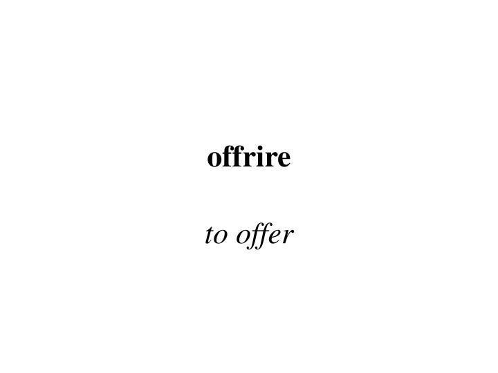 offrire