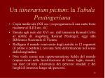 un itinerarium pictum la tabula peutingeriana