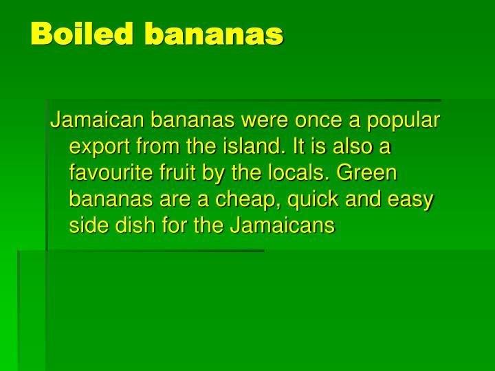 Boiled bananas