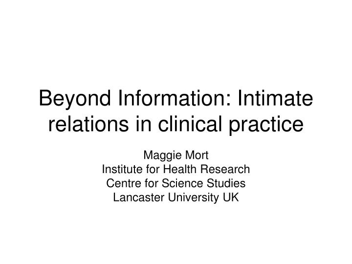 beyond information intimate relations in clinical practice n.