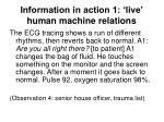 information in action 1 live human machine relations