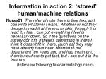 information in action 2 stored human machine relations