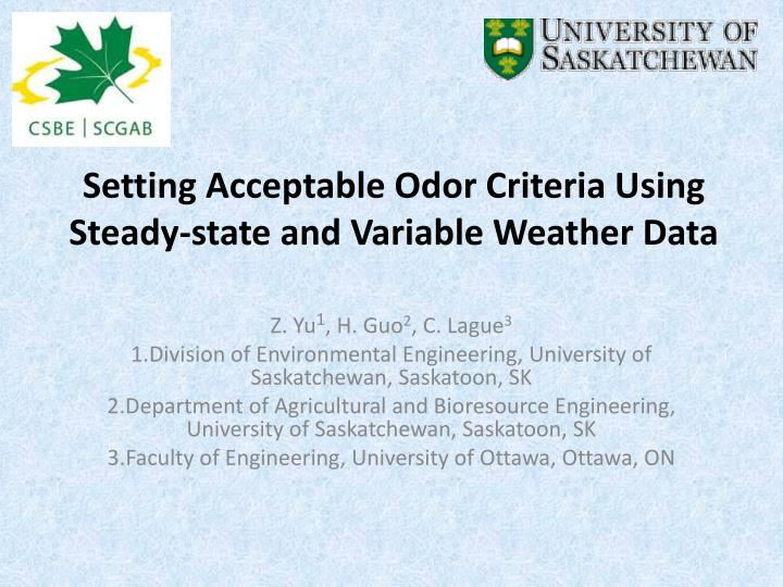 Setting Acceptable Odor Criteria Using Steady-state and Variable Weather Data