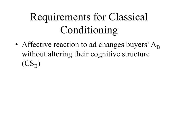 Requirements for Classical Conditioning