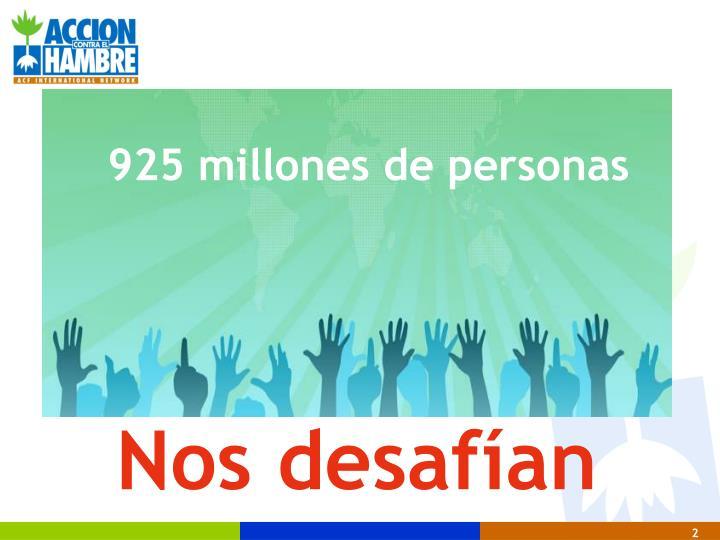 925 millones de personas