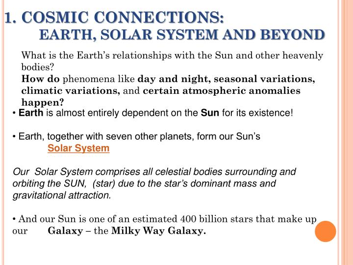1 cosmic connections earth solar system and beyond