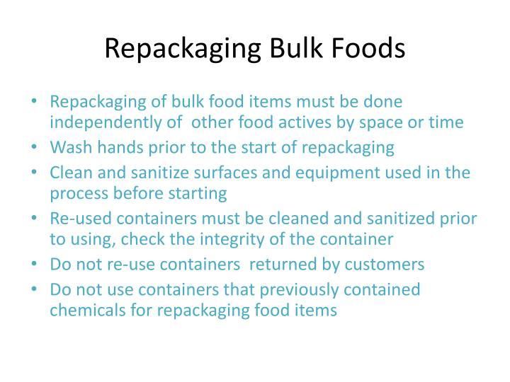 Repackaging Bulk Foods