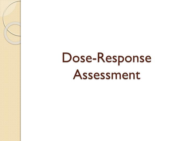 Dose-Response Assessment