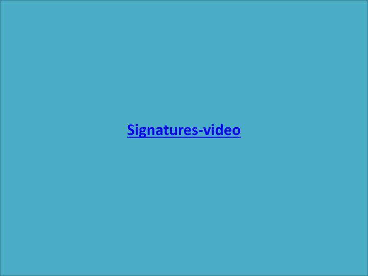 Signatures-video