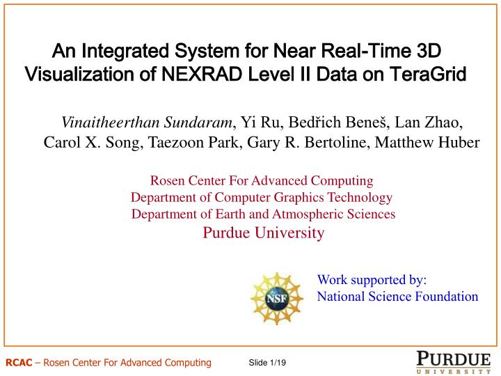 an integrated system for near real time 3d visualization of nexrad level ii data on teragrid n.