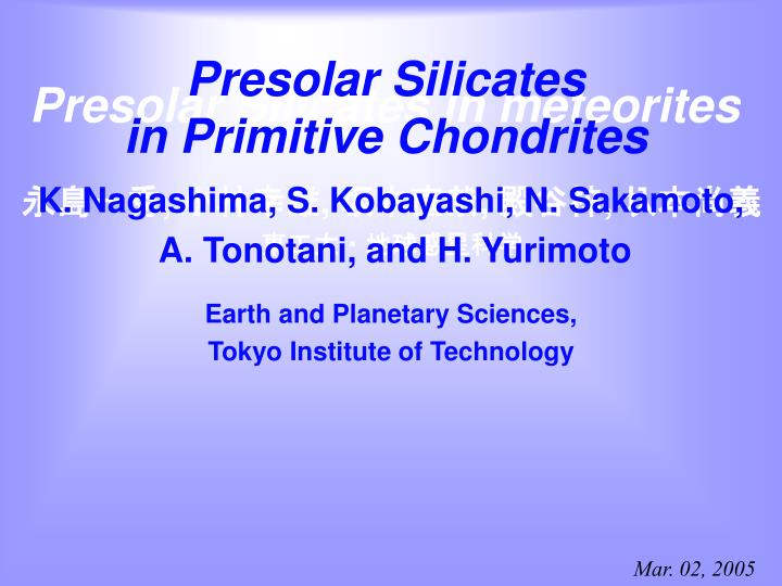 presolar silicates in primitive chondrites n.