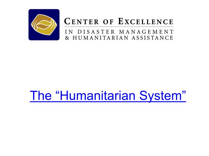 the humanitarian system n.