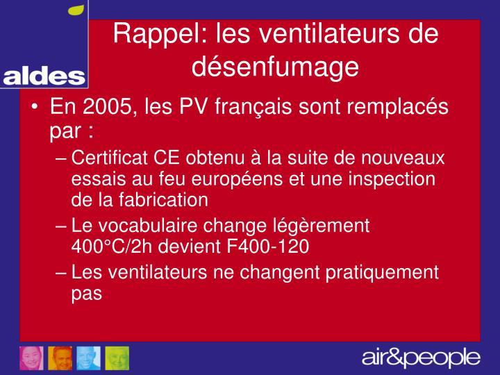 En 2005, les PV français sont remplacés par :