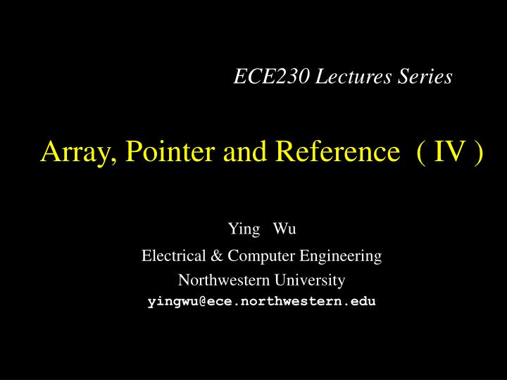 array pointer and reference iv n.