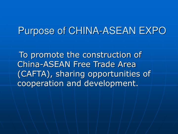 Purpose of CHINA-ASEAN EXPO