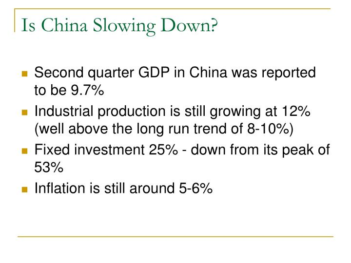 Is China Slowing Down?
